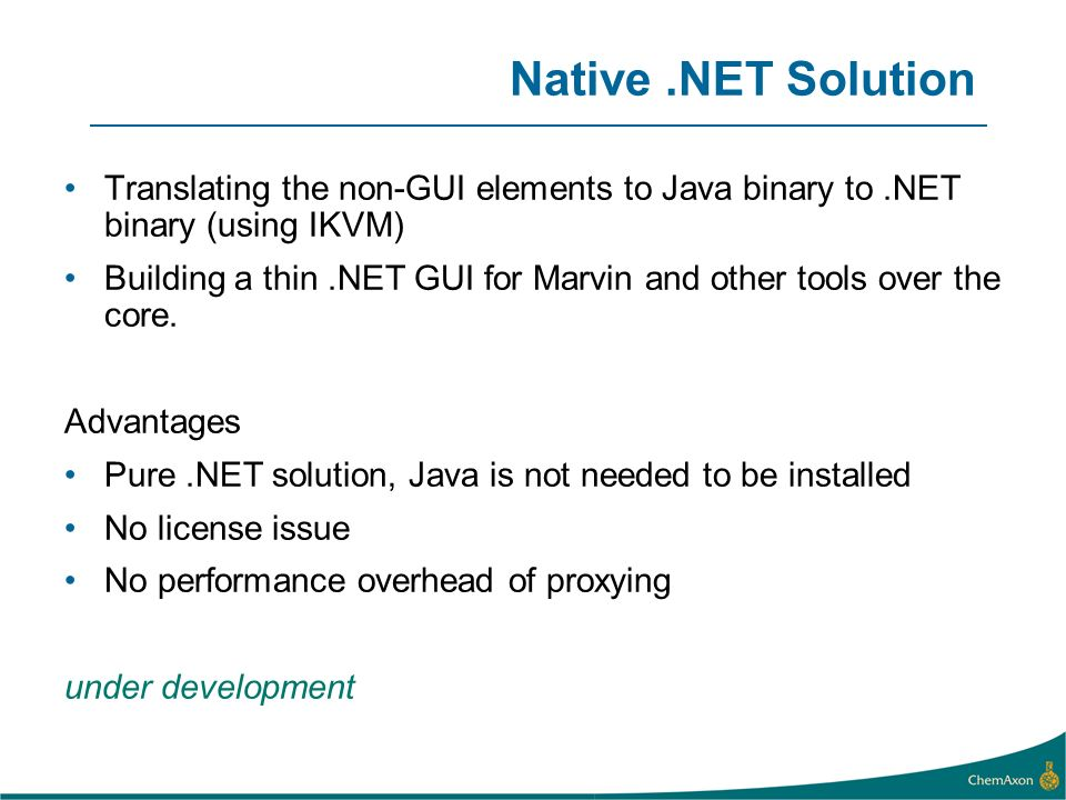 Native .NET Solution Translating the non-GUI elements to Java binary to .NET binary (using IKVM)
