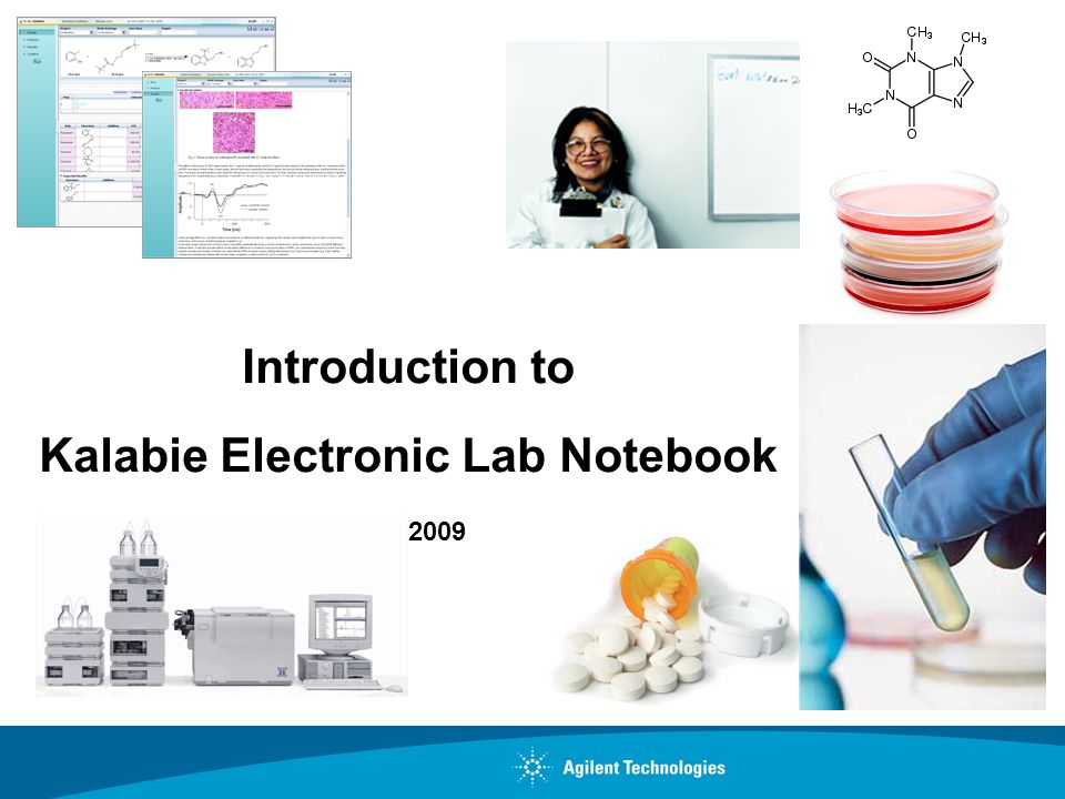 Introduction to Kalabie Electronic Lab Notebook May 2009