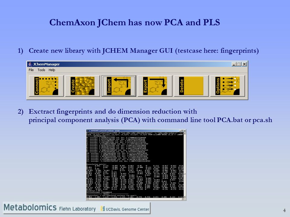 ChemAxon JChem has now PCA and PLS