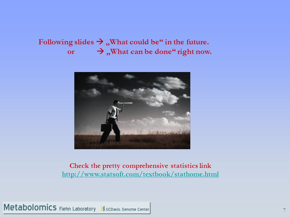"Following slides  ""What could be in the future."