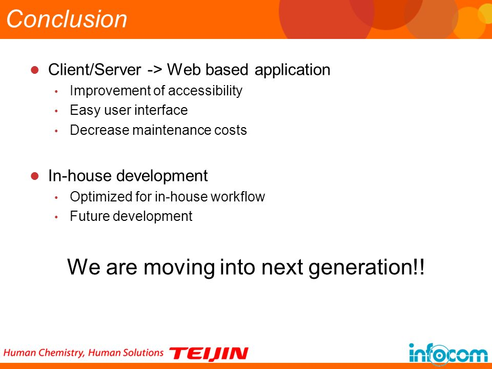We are moving into next generation!!