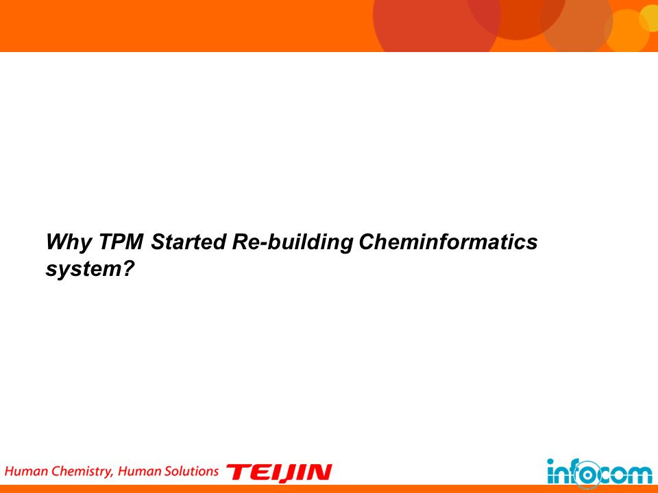 Why TPM Started Re-building Cheminformatics system