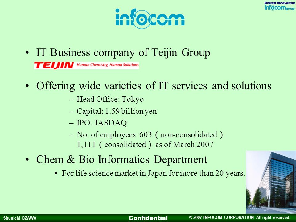 IT Business company of Teijin Group
