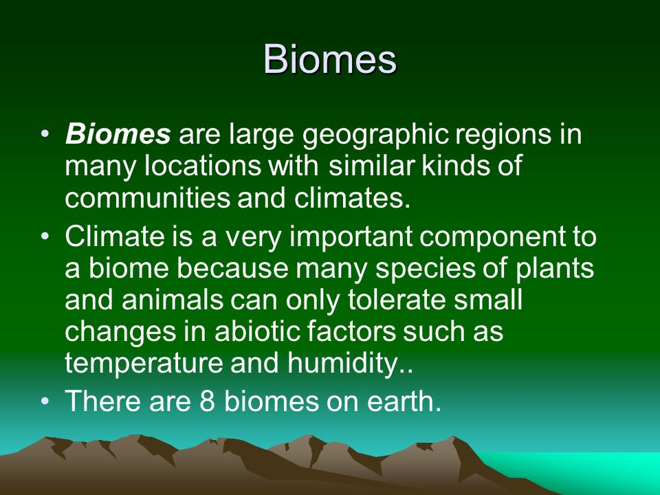 Biomes Biomes are large geographic regions in many locations with similar kinds of communities and climates.
