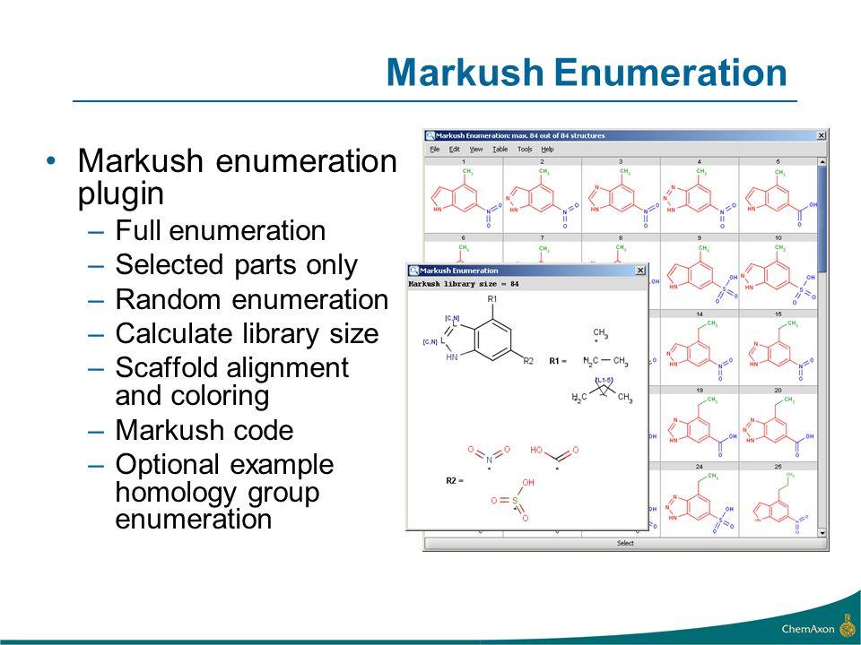 Markush Enumeration Markush enumeration plugin Full enumeration