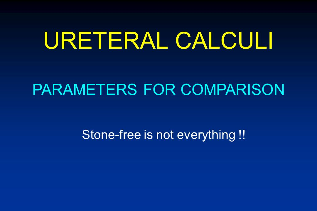 URETERAL CALCULI PARAMETERS FOR COMPARISON