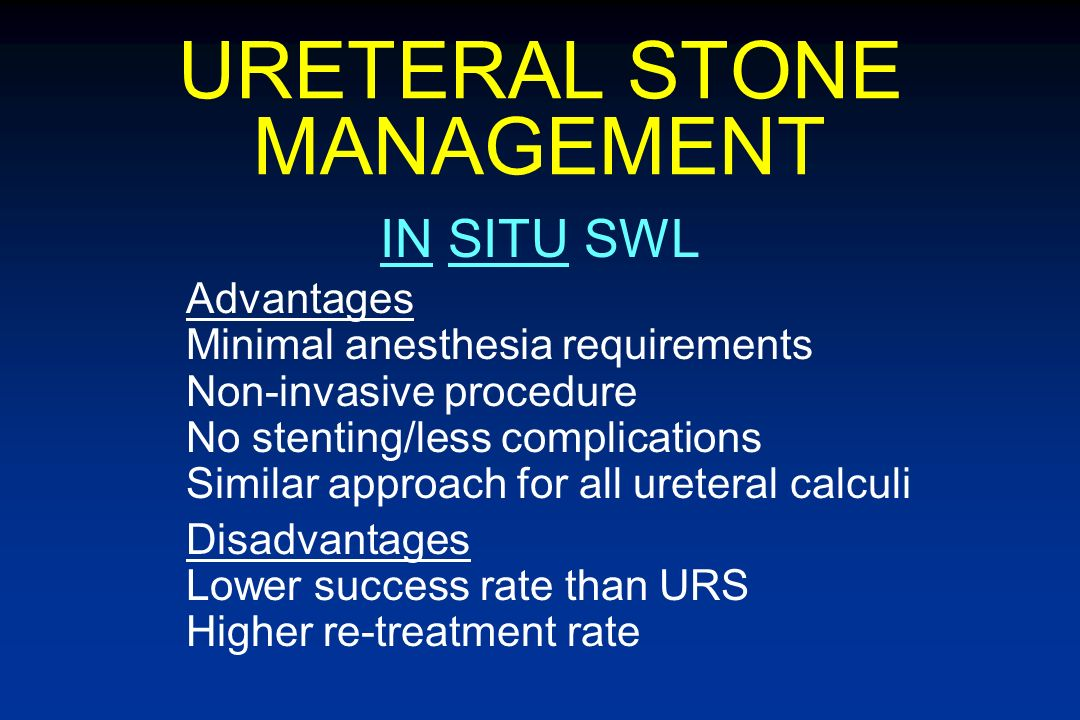 URETERAL STONE MANAGEMENT