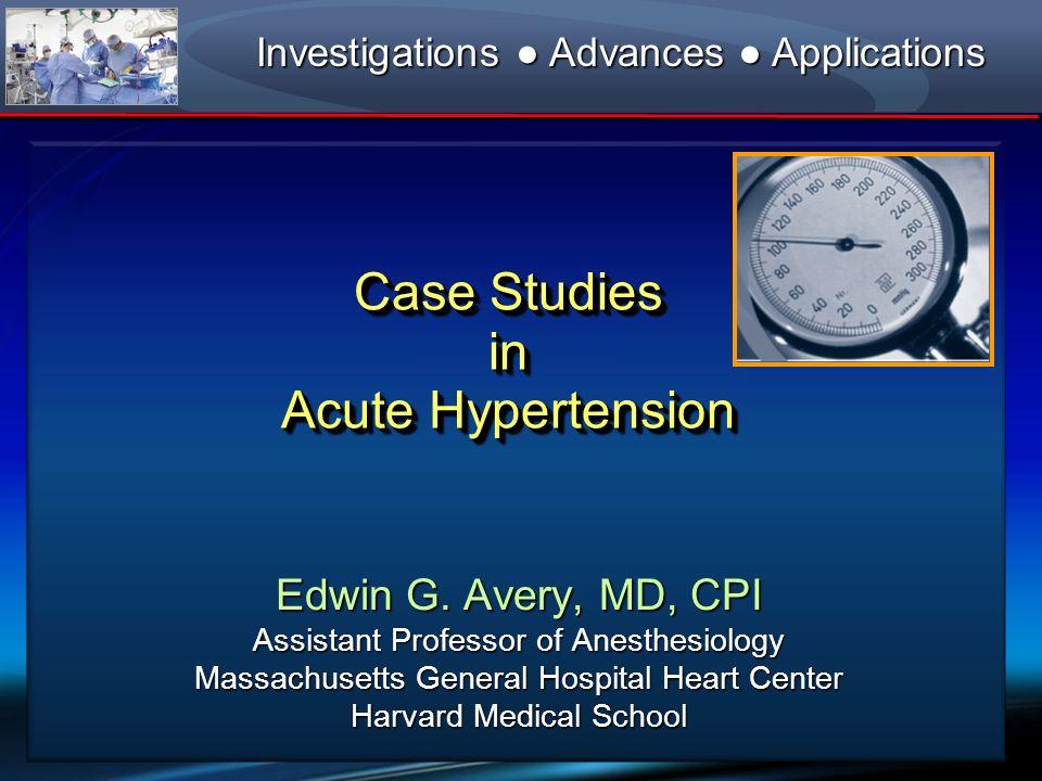 Case Studies in Acute Hypertension