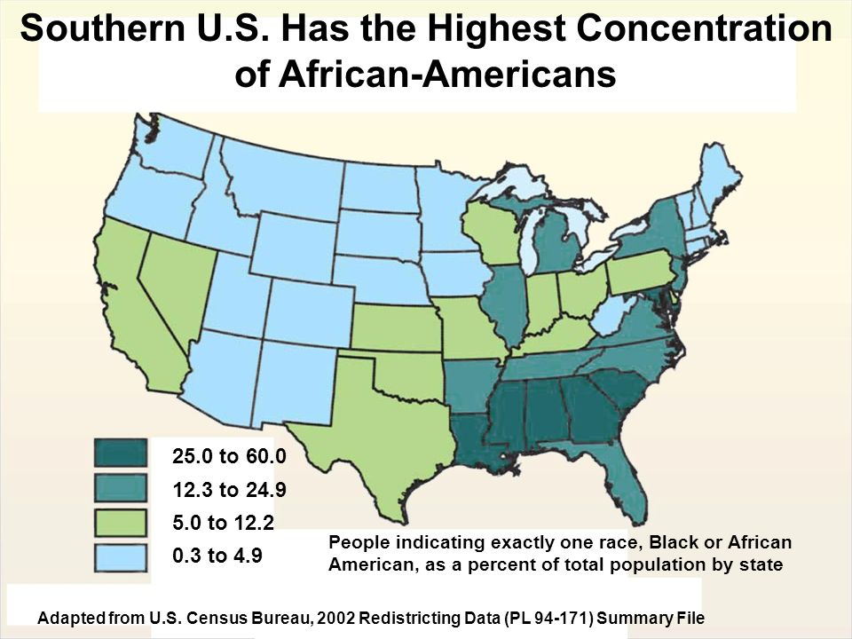 Southern U.S. Has the Highest Concentration of African-Americans