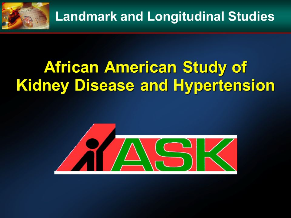 African American Study of Kidney Disease and Hypertension