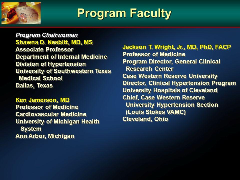 Program Faculty Program Chairwoman Shawna D. Nesbitt, MD, MS
