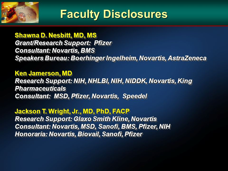 Faculty Disclosures Shawna D. Nesbitt, MD, MS