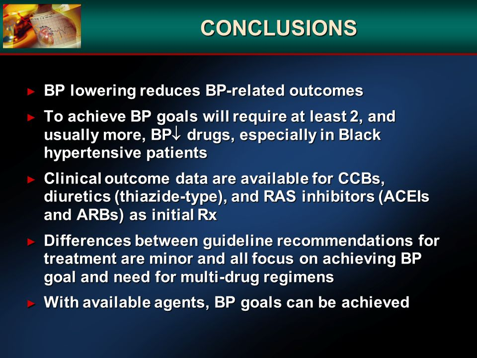 CONCLUSIONS BP lowering reduces BP-related outcomes