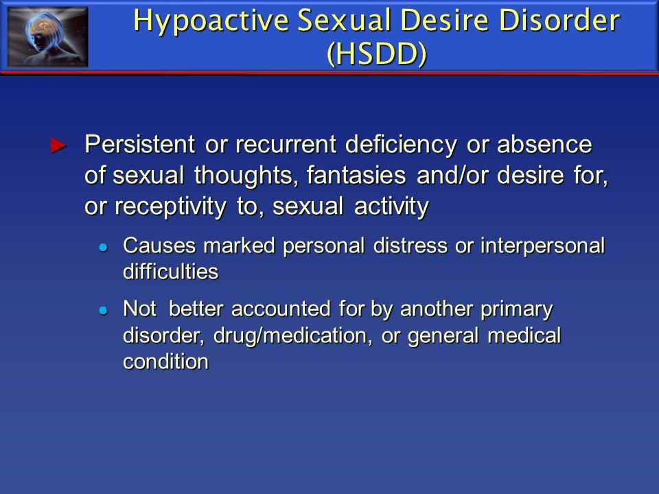 Hypoactive Sexual Desire Disorder (HSDD)