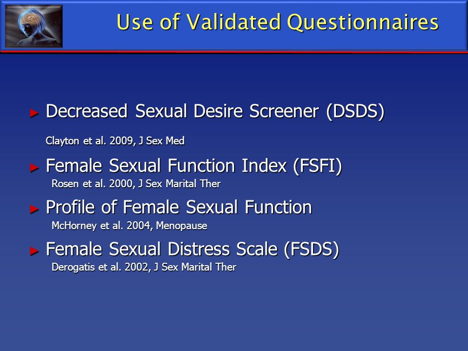 Use of Validated Questionnaires