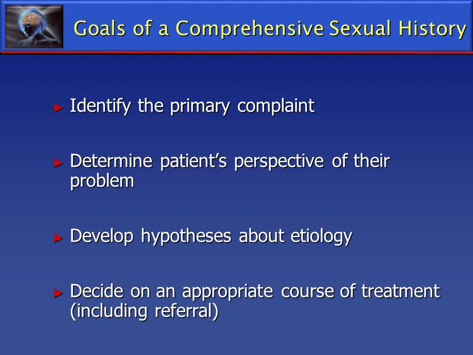 Goals of a Comprehensive Sexual History