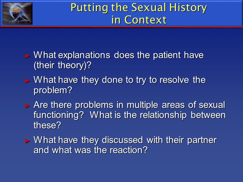 Putting the Sexual History in Context