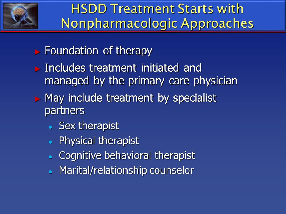 HSDD Treatment Starts with Nonpharmacologic Approaches