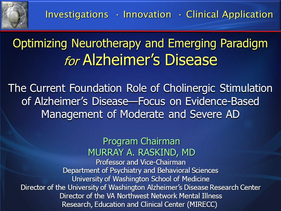 Optimizing Neurotherapy and Emerging Paradigm for Alzheimer's Disease