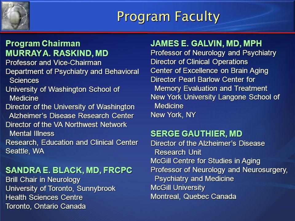 Program Faculty Program Chairman MURRAY A. RASKIND, MD