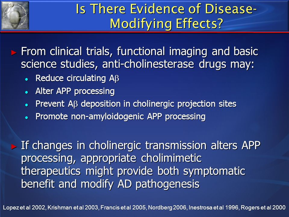 Is There Evidence of Disease-Modifying Effects