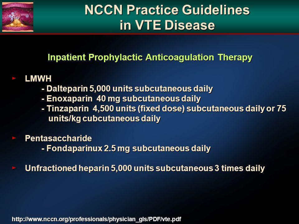 NCCN Practice Guidelines in VTE Disease