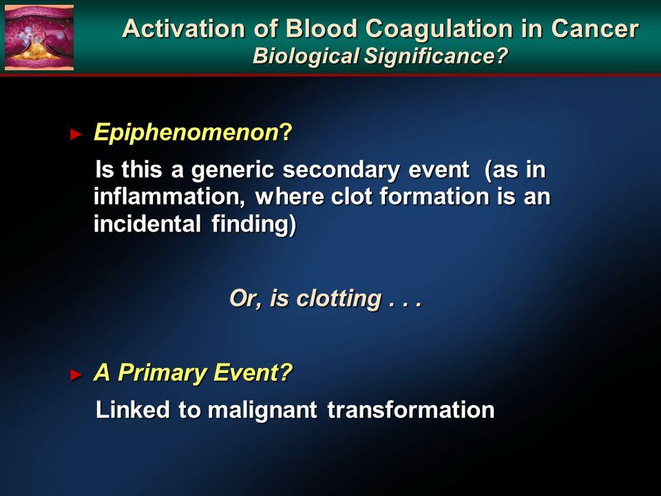 Activation of Blood Coagulation in Cancer Biological Significance