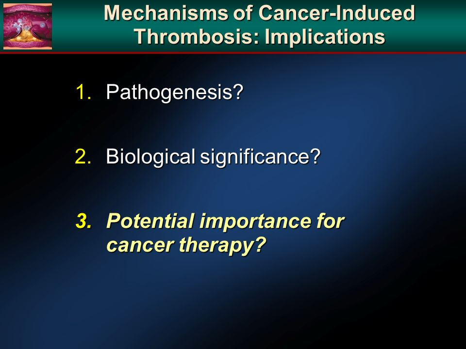 Mechanisms of Cancer-Induced Thrombosis: Implications