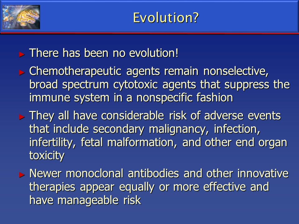 Evolution There has been no evolution!