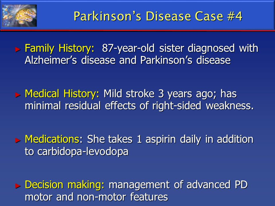 Parkinson's Disease Case #4
