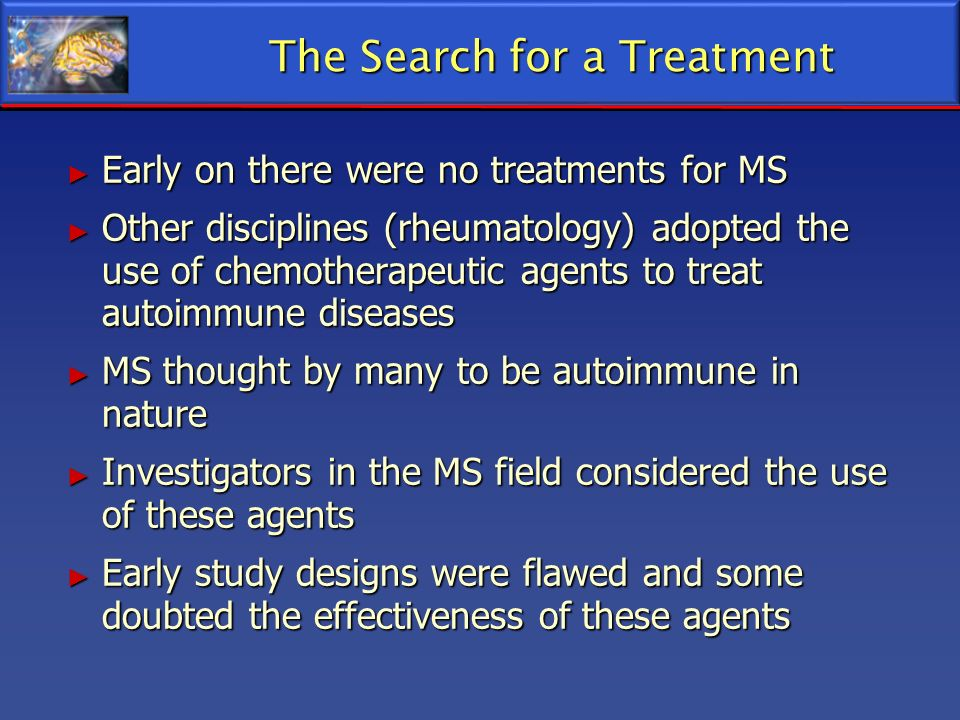 The Search for a Treatment