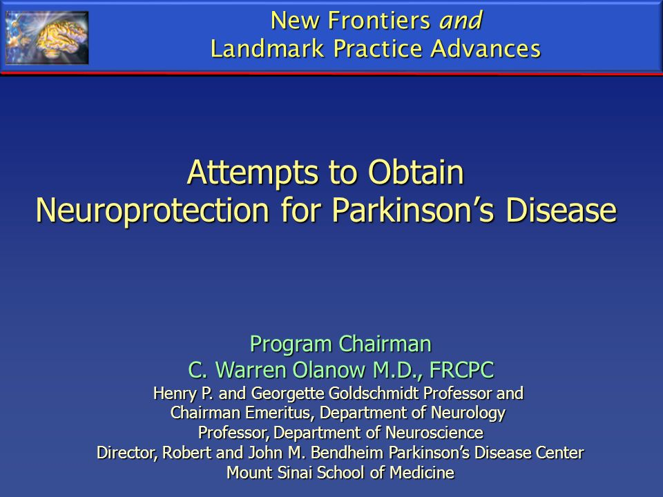 Attempts to Obtain Neuroprotection for Parkinson's Disease