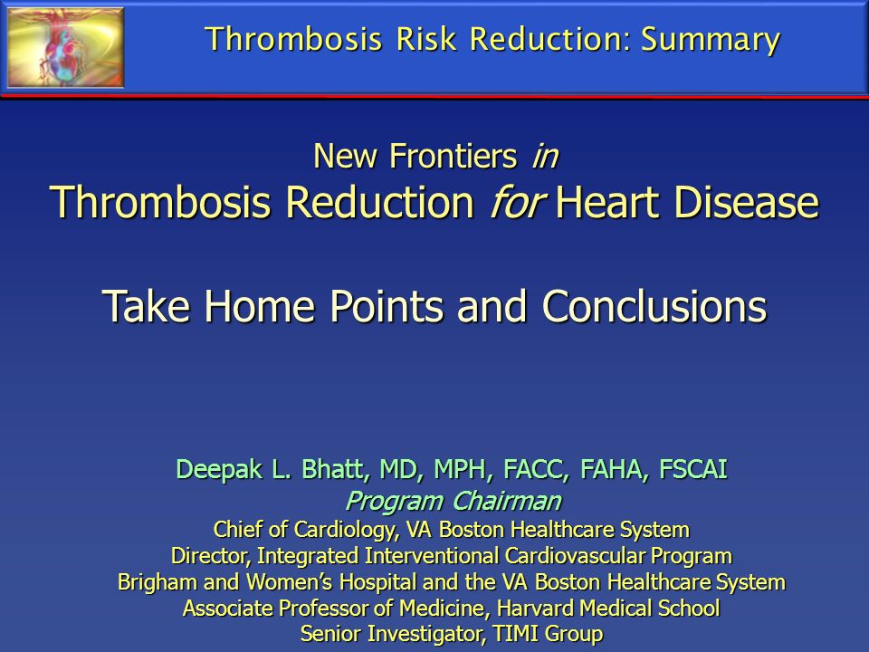 Thrombosis Reduction for Heart Disease