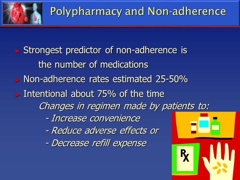 Polypharmacy and Non-adherence