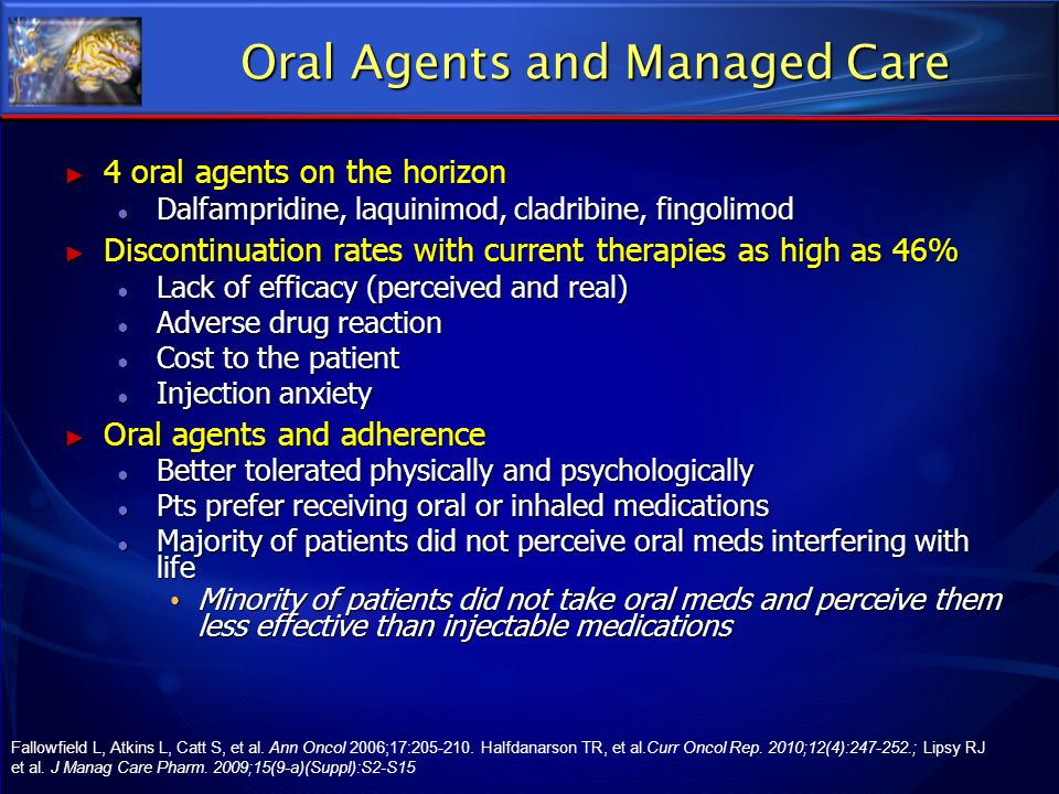 Oral Agents and Managed Care