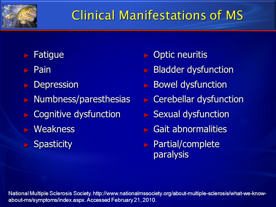 Clinical Manifestations of MS