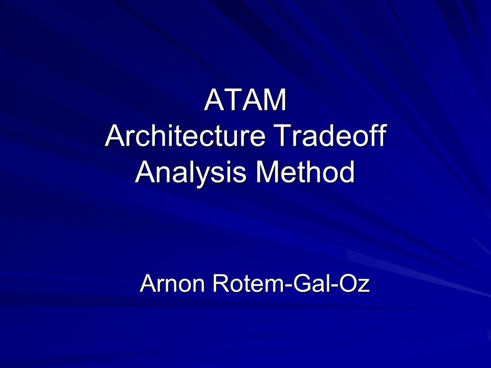 ATAM Architecture Tradeoff Analysis Method