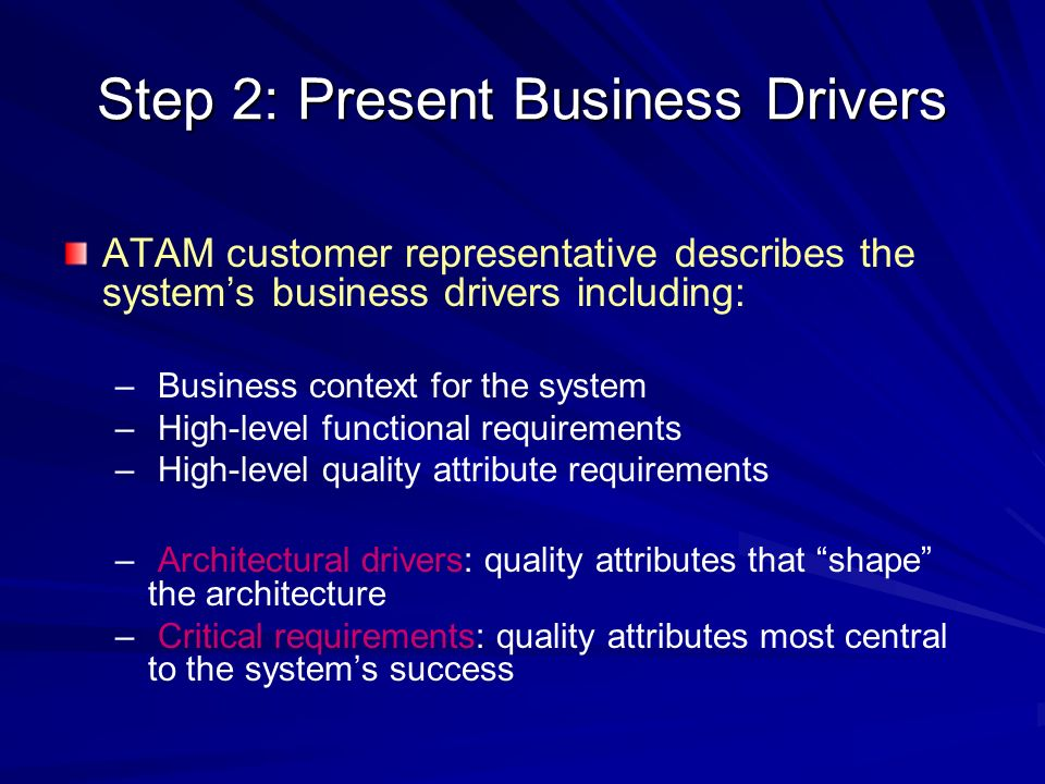 Step 2: Present Business Drivers