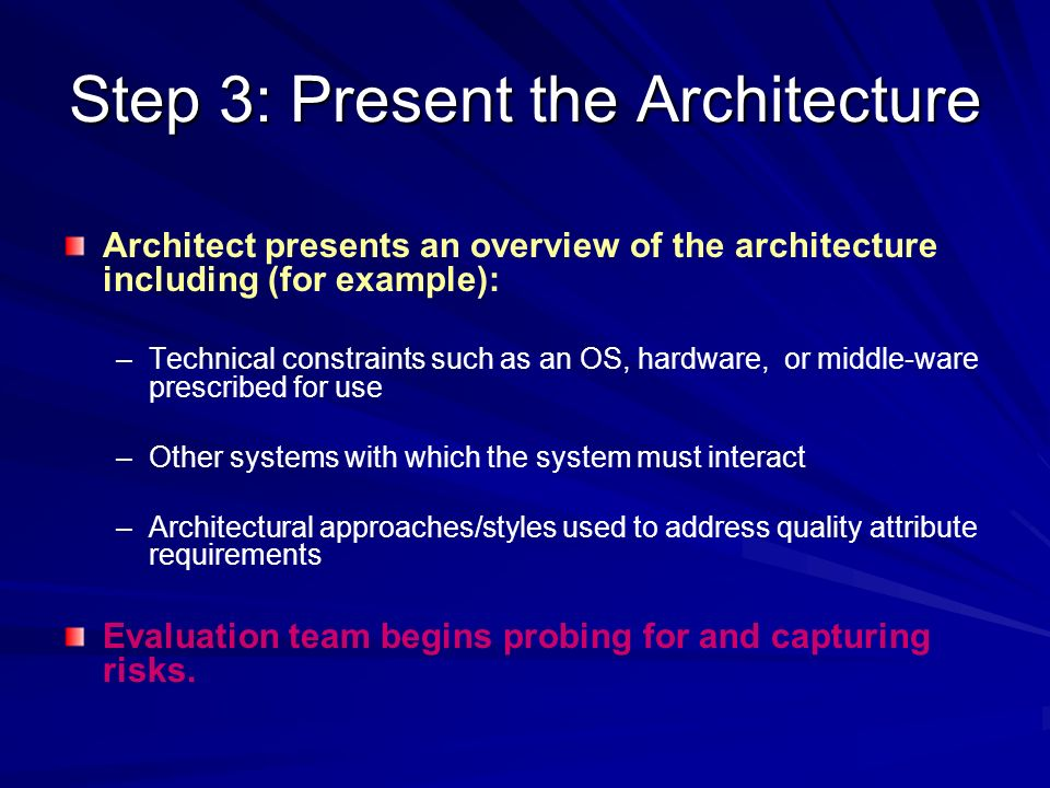 Step 3: Present the Architecture