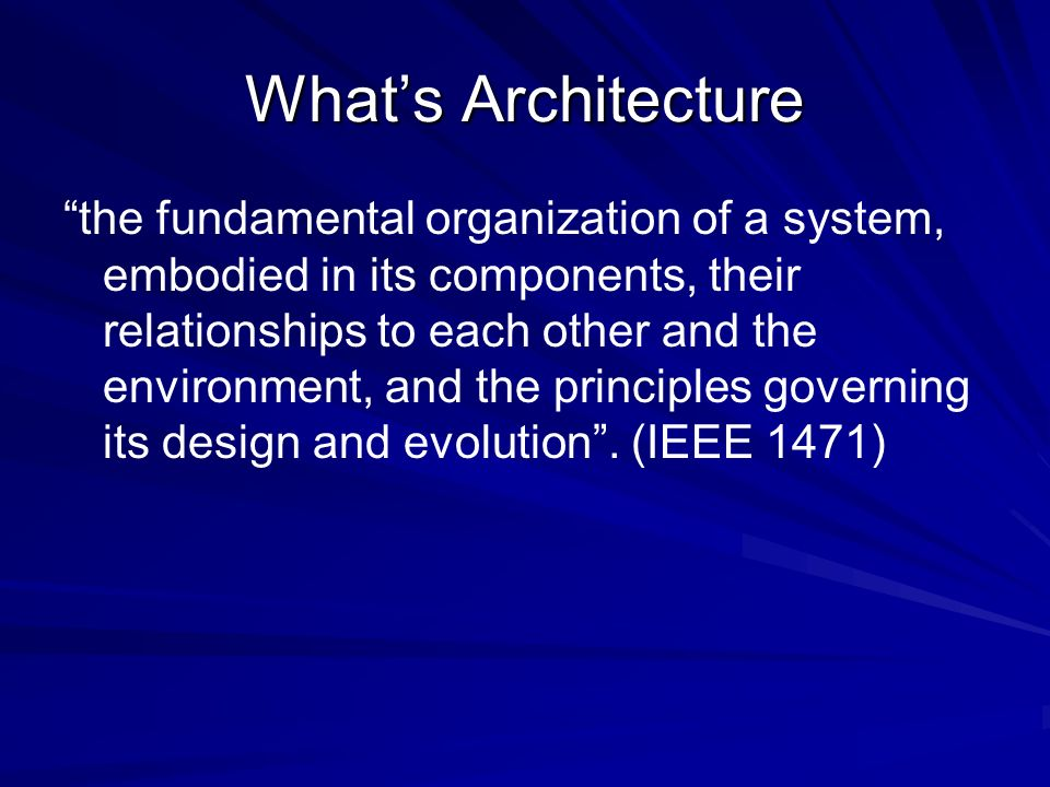 What's Architecture