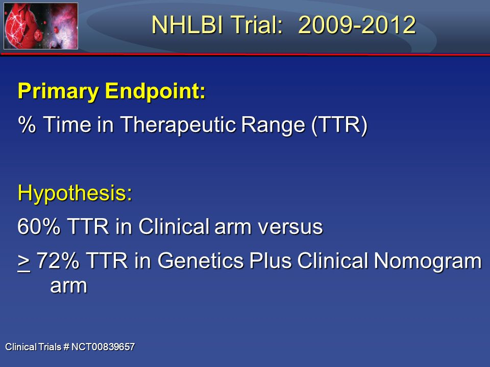 NHLBI Trial: 2009-2012