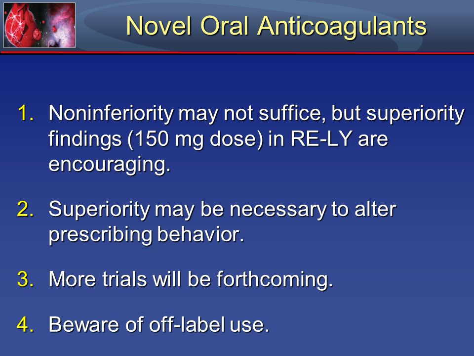 Novel Oral Anticoagulants