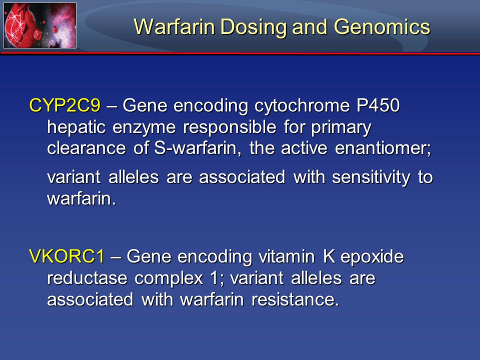 Warfarin Dosing and Genomics