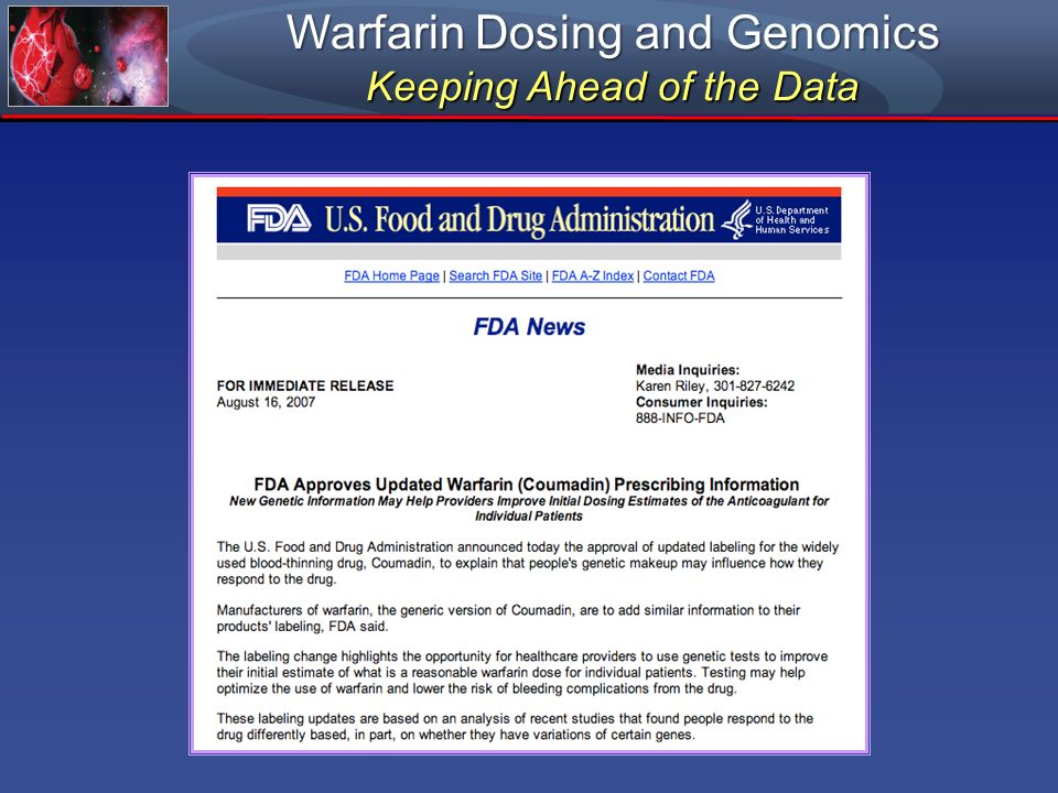 Warfarin Dosing and Genomics Keeping Ahead of the Data