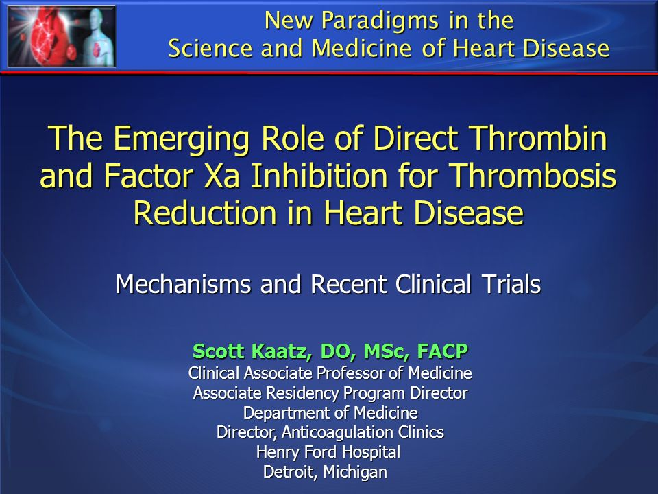 New Paradigms in the Science and Medicine of Heart Disease.