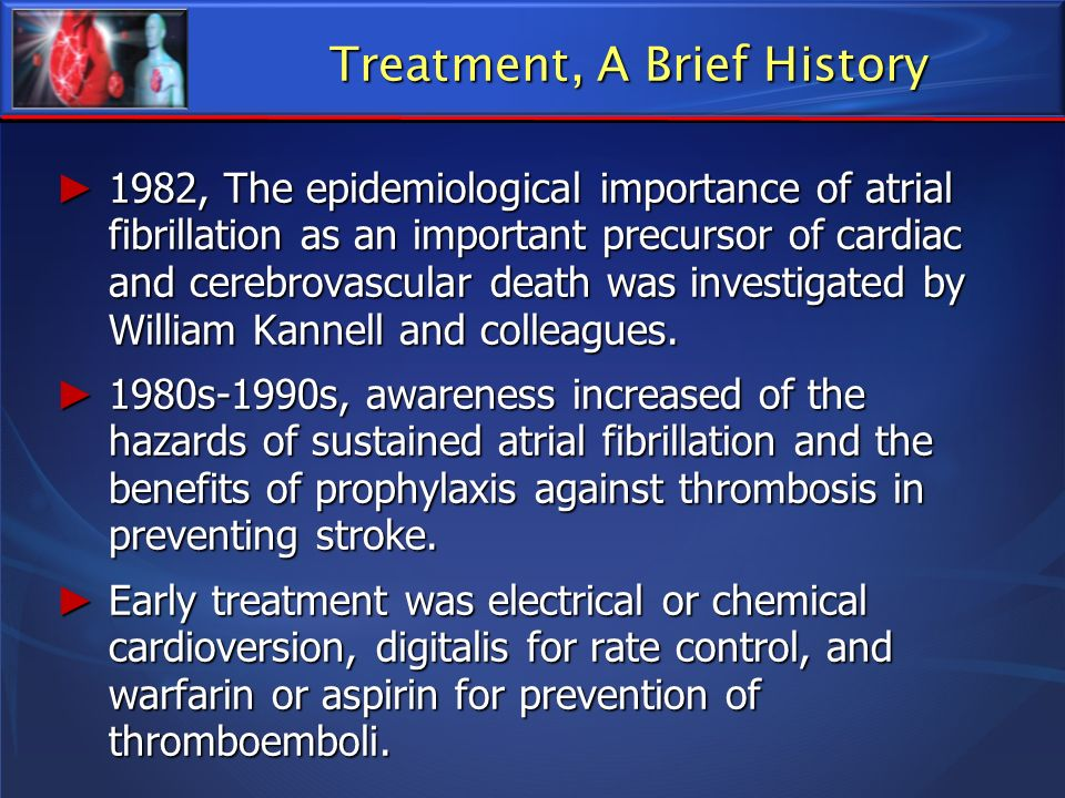 Treatment, A Brief History