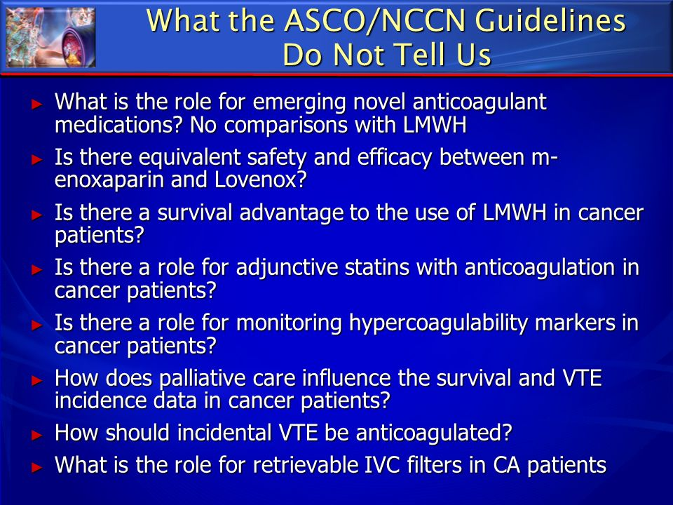 What the ASCO/NCCN Guidelines Do Not Tell Us