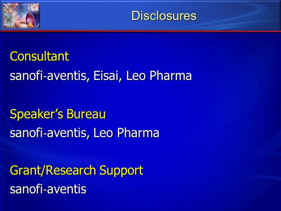 Disclosures Consultant. sanofi‐aventis, Eisai, Leo Pharma. Speaker's Bureau. sanofi‐aventis, Leo Pharma.