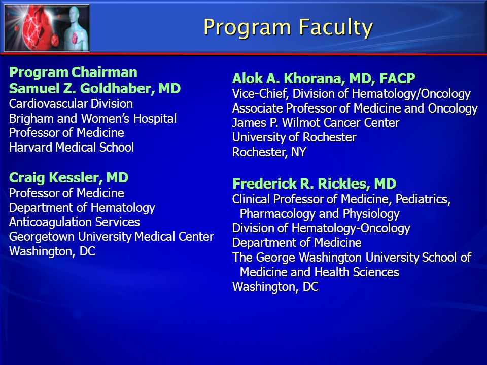 Program Faculty Program Chairman Alok A. Khorana, MD, FACP