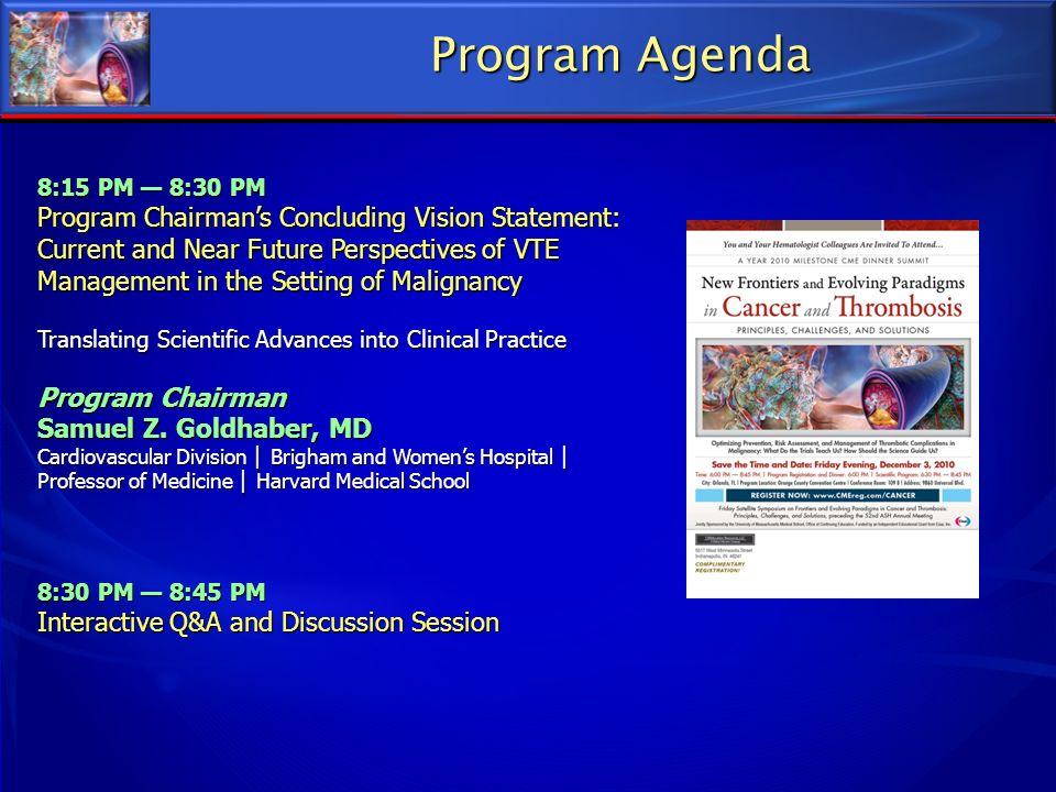 Program Agenda 8:15 PM — 8:30 PM.
